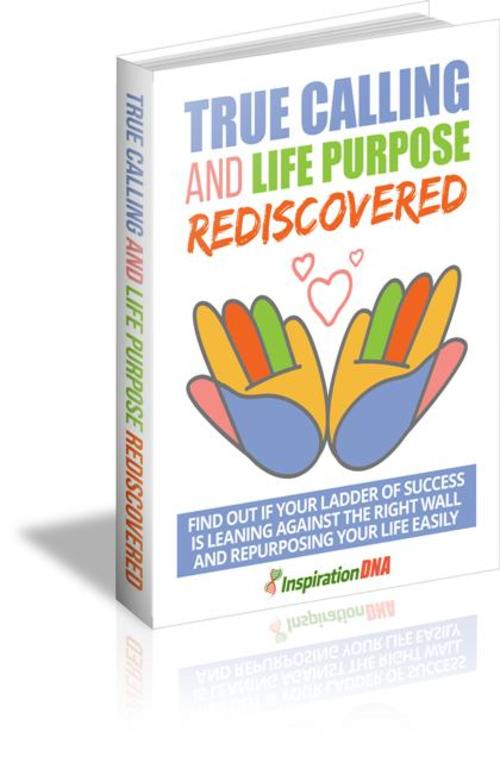 Product picture True Calling And Life Purpose Rediscovered